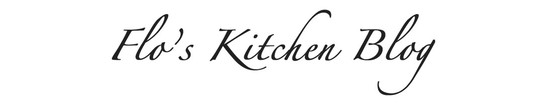 Flo's Kitchen Blog